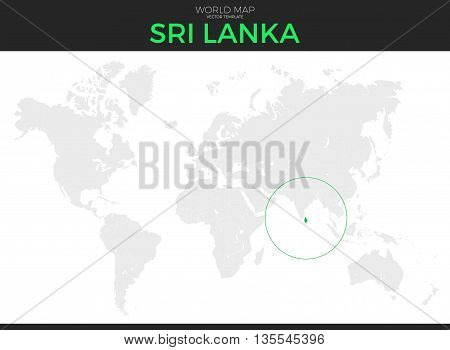 Democratic Socialist Republic of Sri Lanka location modern detailed vector map. All world countries without names. Vector template of beautiful flat grayscale map design with border location