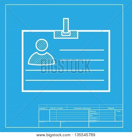 Id card sign. White section of icon on blueprint template.