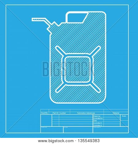Jerrycan oil sign. Jerry can oil sign. White section of icon on blueprint template.
