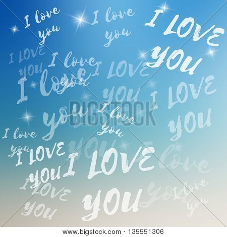 Vector I love you template on colorful background. Template with text with various size and opacity. I love you template on blurred background with highlights. Love text with sparkles.