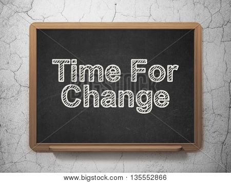 Time concept: text Time For Change on Black chalkboard on grunge wall background, 3D rendering