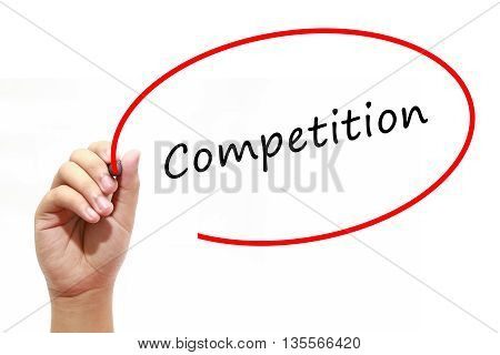Man Hand writing Competition with marker on transparent wipe board. Business internet technology concept.