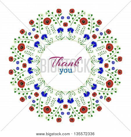 A wreath of poppies and cornflowers on a white background.The inscription Thank you in red and blue.The isolated image on a white background. Vector illustration.Floral frame.Greeting card.