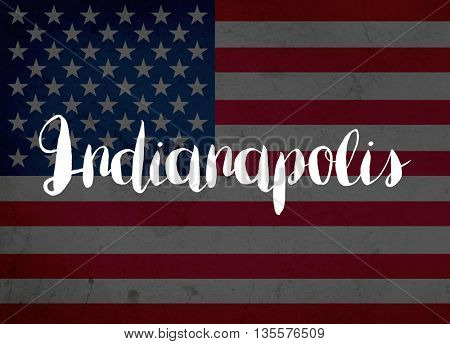 Indianapolis written with hand-written letters
