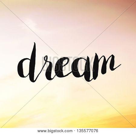 Dream written on sunset