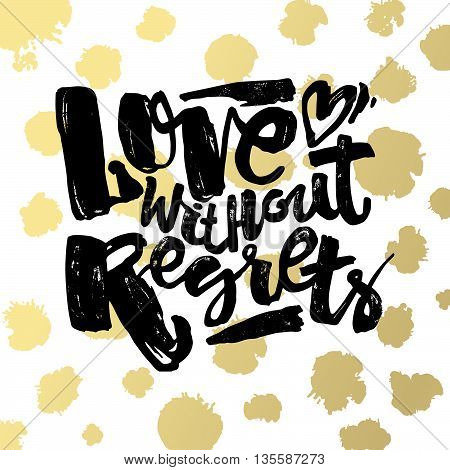 Love Concept Hand Lettering Motivation Poster.