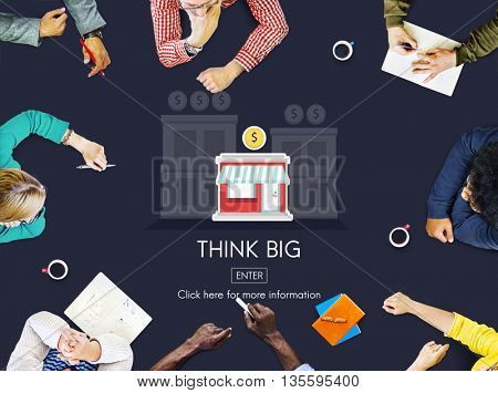 Think Big Investment Opportunity Business Concept