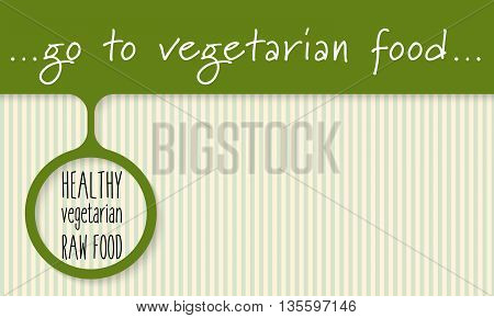 Green object with carrot and the words healthy vegetarian food