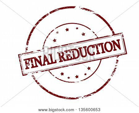 Rubber stamp with text final reduction inside vector illustration
