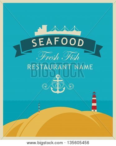 banner for a restaurant or seafood store with a ship and an anchor on a background seascape with lighthouse