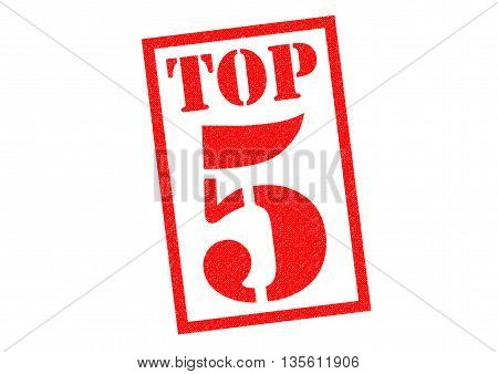 TOP 5 red Rubber Stamp over a white background.