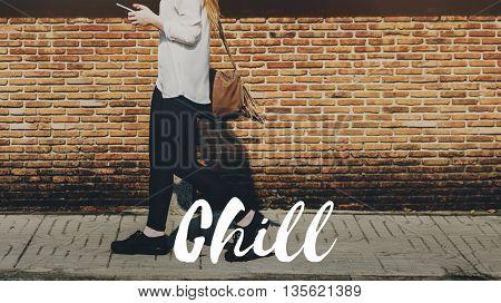 Chill Chic Calm Cool Life Concept