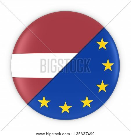 Latvian And European Relations - Badge Flag Of Latvia And Europe 3D Illustration