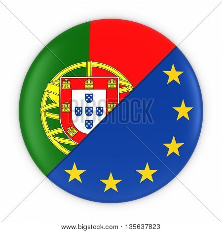 Portuguese And European Relations - Badge Flag Of Portugal And Europe 3D Illustration