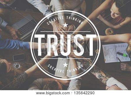 Trust Trustworthy Reliable Thuthful Honorable Concept