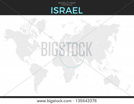 State of Israel location modern detailed vector map. All world countries without names. Vector template of beautiful flat grayscale map design with selected country and border location