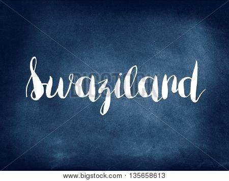 Swaziland  written on blackboard