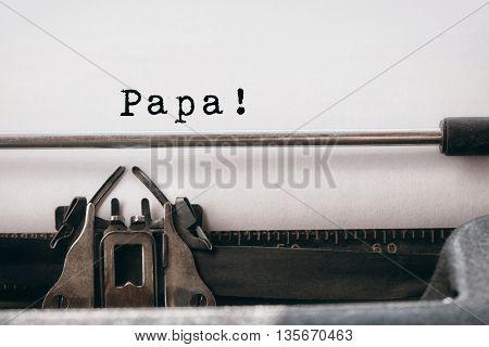 Papa written on paper with typewriter
