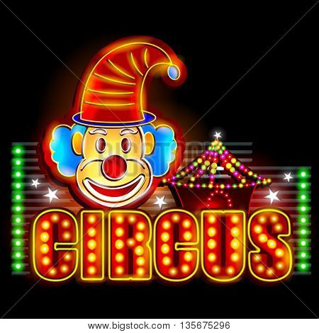 easy to edit vector illustration of Neon Light signboard for Circus Banner