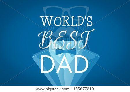 Worlds best dad against blue background