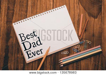 Best dad ever against chalkboard on desk