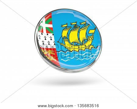 Flag Of Saint Pierre And Miquelon. Round Icon With Metal Frame