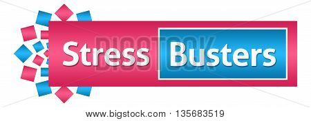 Stress busters text written over pink blue background.