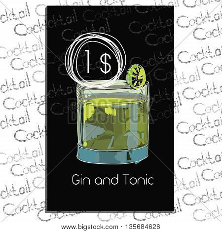 Vector illustration of Cocktail Gin and Tonic with price on chalk board. Template elements for cocktail menu. Hand drawn drink for cocktail bar