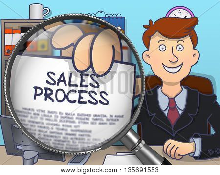 Sales Process. Concept on Paper in Man's Hand through Magnifier. Colored Doodle Illustration.