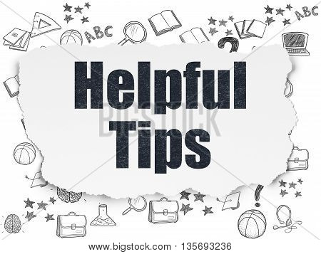 Education concept: Painted black text Helpful Tips on Torn Paper background with  Hand Drawn Education Icons