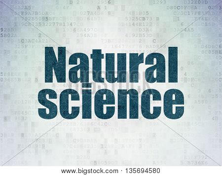 Science concept: Painted blue word Natural Science on Digital Data Paper background