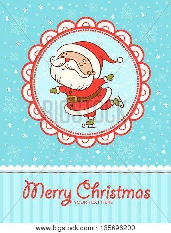 Funny and cute Christmas card. Santa Claus skating.