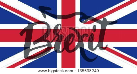 Brexit hand lettering text with United Kingdom flag and EU flag. Vector background about referendum in Great Britain.
