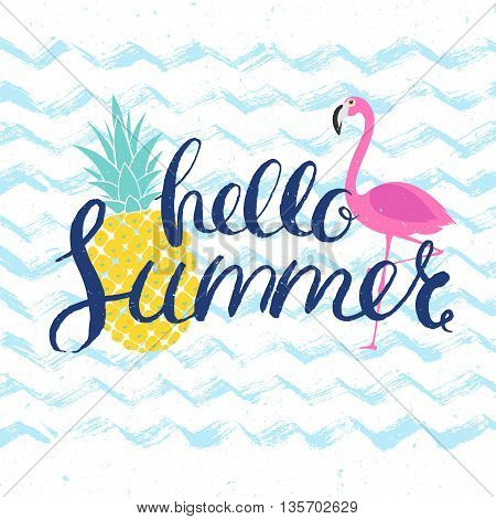 summer poster with flamingo, pineapple and hand drawn lettering, vector summer illustration