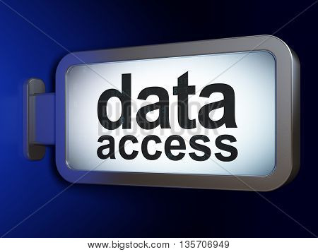 Data concept: Data Access on advertising billboard background, 3D rendering