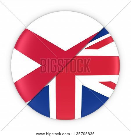 Northern Irish And British Relations - Badge Flag Of Northern Ireland And Britain 3D Illustration