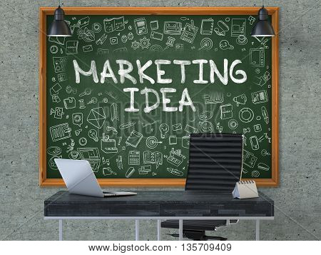 Marketing Idea - Handwritten Inscription by Chalk on Green Chalkboard with Doodle Icons Around. Business Concept in the Interior of a Modern Office on the Gray Concrete Wall Background. 3D.