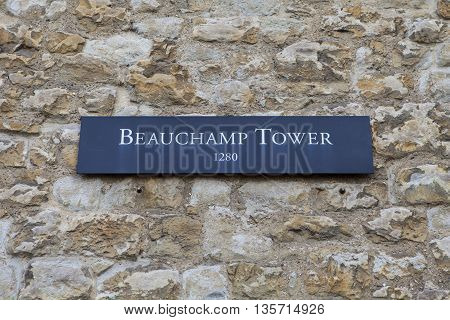 A plaque on Beauchamp Tower at the Tower of London. A total of 21 towers make up the historic Tower of London fortification.