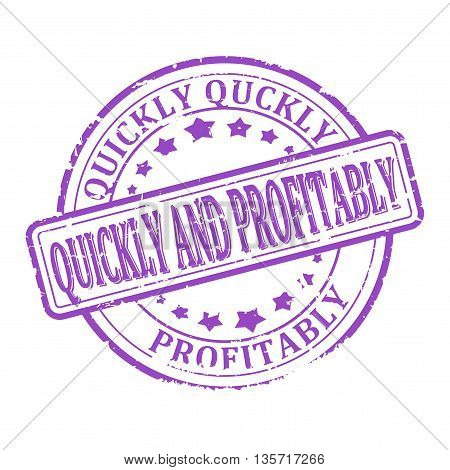 Scratched round purple stamped - quickly and profitably - vector