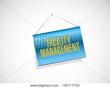 Facility Management Banner Sign