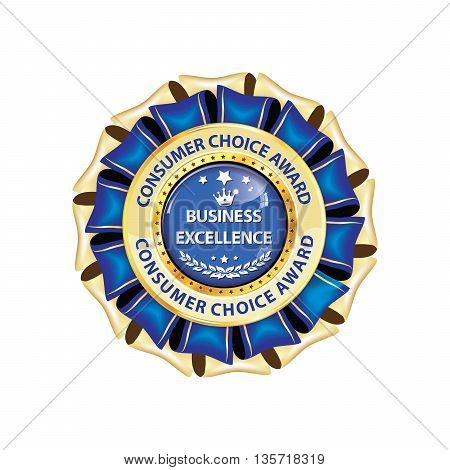 Excellence Business. Consumer's choice award - - golden blue ribbon for business / companies