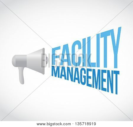 Facility Management Megaphone Message