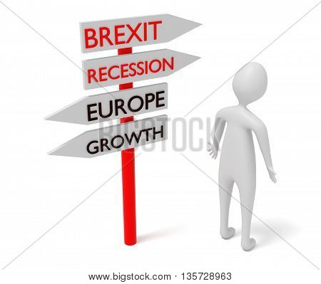 Brexit and Europe: guidepost with 3d man 3d illustration