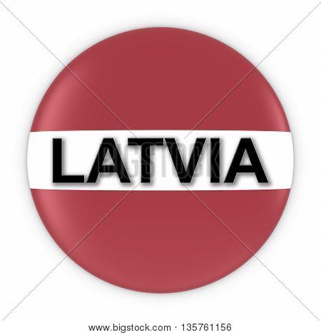 Latvian Flag Button With Latvia Text 3D Illustration