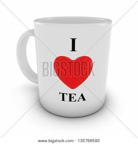 I Love Tea Heart Mug isolated on White Background 3D Illustration