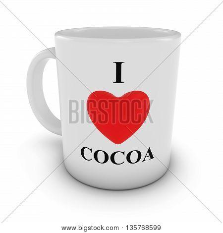 I Love Cocoa Heart Mug isolated on White Background 3D Illustration