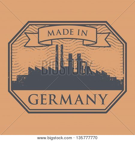 Abstract grunge stamp with industrial skyline and text Made in Germany, vector illustration