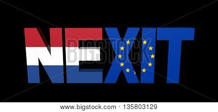 Nexit text with Dutch and Eu flags 3d illustration