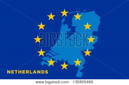Flag of European Union with Netherlands on background. Vector EU flag