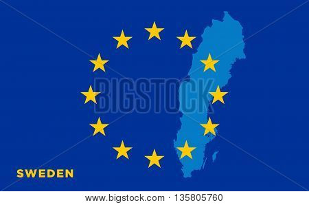 Flag of European Union with Sweden on background. Vector EU flag